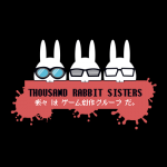 THOUSAND RABBIT SISTERS